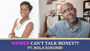 Wisdom for Aspiring Women Financial Professionals featuring Bola Sobunki
